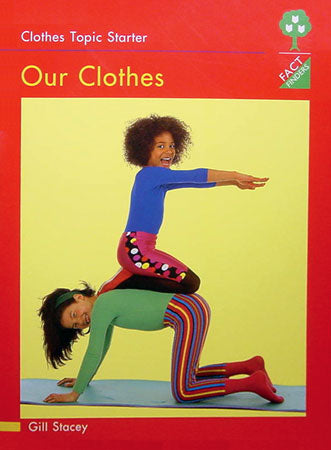 Our Clothes Big Book