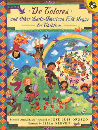 De Colores & Other Latin American Folk Songs for Children Bilingual Book