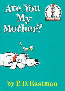 Are You My Mother? Hardcover Book