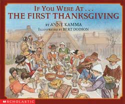 If You Were At the First Thanksgiving Paperback Book