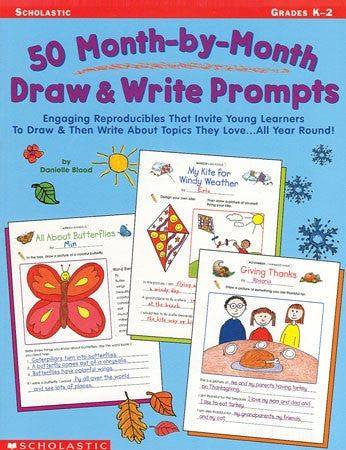 50 Month-By-Month Writing Prompts K-2