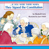 If You Were There When They Signed Constitution