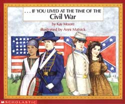 If You Lived at the Time of the Civil War Paperback Book