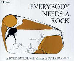 Everybody Needs a Rock Paperback Book