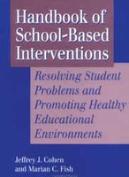 Handbook of School Based Interventions