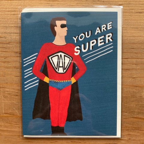 You Are Super Father's Day Card
