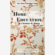 Load image into Gallery viewer, CM1- Home Education by Charlotte Mason (Volume 1) - Book