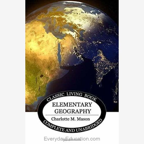 Elementary Geography by Charlotte Mason - Book