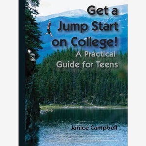 Get a Jump Start on College ebook: A Practical Guide for Teens - eBook