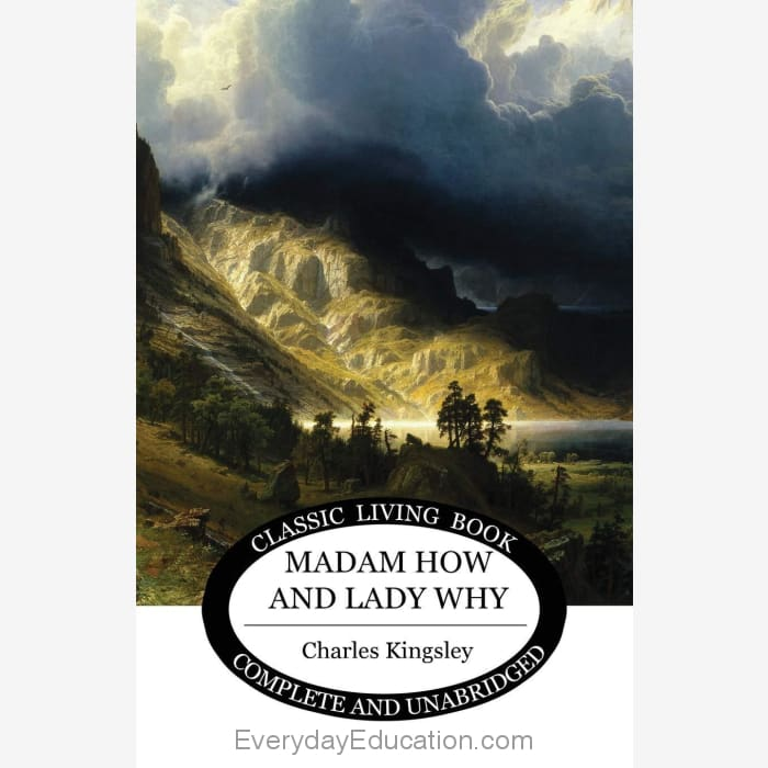 Madam How and Lady Why by Charles Kingsley - Book