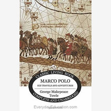 Load image into Gallery viewer, Marco Polo His Travels and Adventures - Book