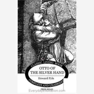 Otto of the Silver Hand by Howard Pyle - Book