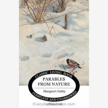 Load image into Gallery viewer, Parables from Nature by Margaret Gatty - Book