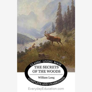 Secrets of the Woods by William Long - Book