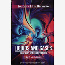 Load image into Gallery viewer, SU-Liquids and Gases Secrets of the Universe - Paul Fleisher - Book