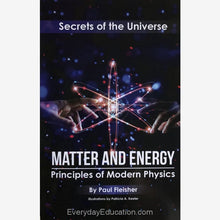 Load image into Gallery viewer, SU-Matter and Energy Secrets of the Universe - Paul Fleisher - Book