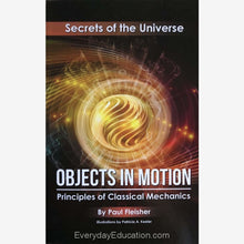 Load image into Gallery viewer, SU-Objects in Motion Secrets of the Universe - Paul Fleisher - Book