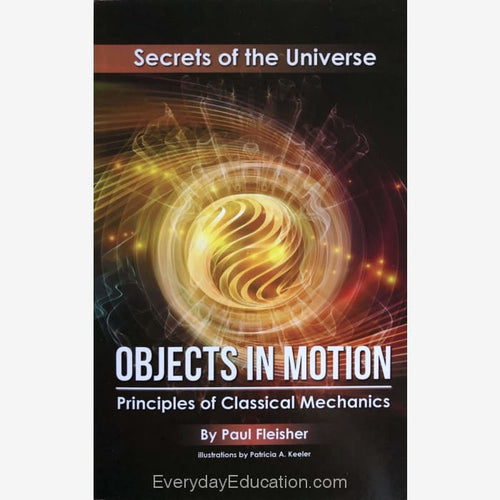 SU-Objects in Motion Secrets of the Universe - Paul Fleisher - Book