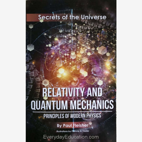 SU-Relativity and Quantum Mechanics Secrets of the Universe - Paul Fleisher - Book
