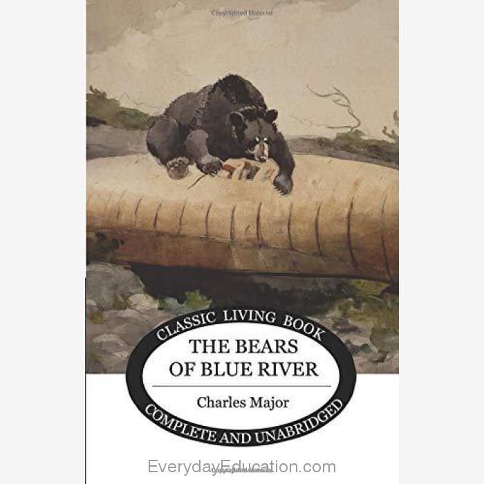 The Bears of Blue River by Charles Major - Book