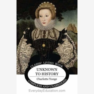 Unknown to History by Charlotte Yonge - Book