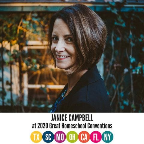 Join Janice Campbell at the Great Homeschool Conventions!