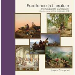 Excellence in Literature Complete Curriculum: Literature and Writing for Grades 8-12