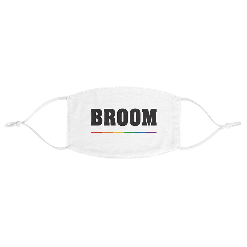 Wedding Day White Fabric Face Mask - Adjustable Ear Loops - BROOM in Black Block Letters - LGBTQ+ Rainbow Underline