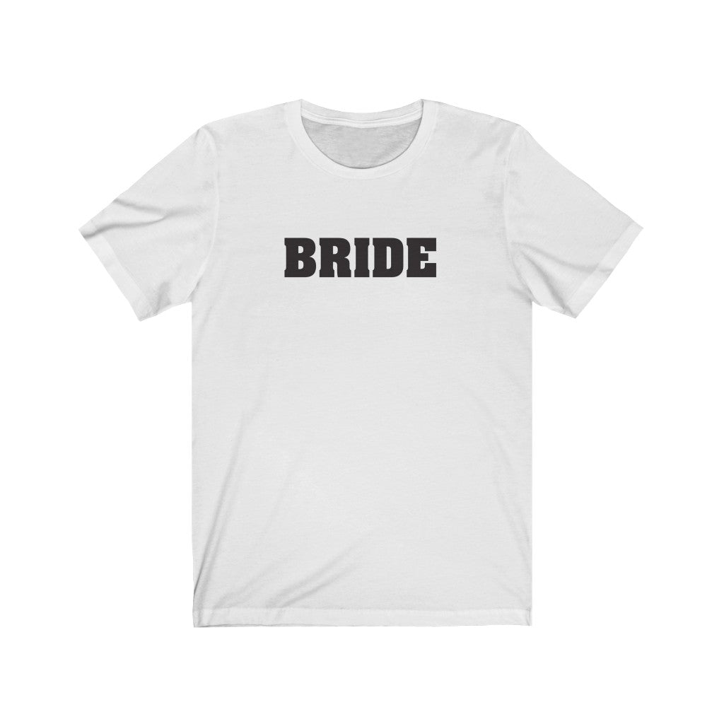 Wedding Day White Crewneck Tshirt with Bride in Black Block Letters