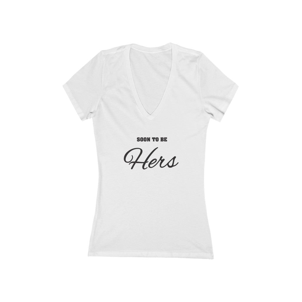 White Fitted V-Neck Tshirt with Soon To Be Hers in Black Lettering