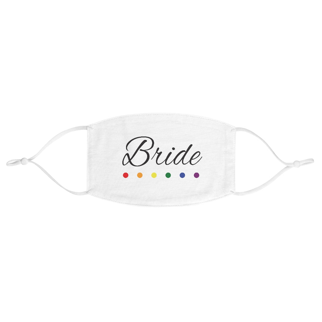 LGBTQ+ Wedding Day White Fabric Face Mask - Adjustable Ear Loops - Bride in Black Cursive - Rainbow Dot Underline