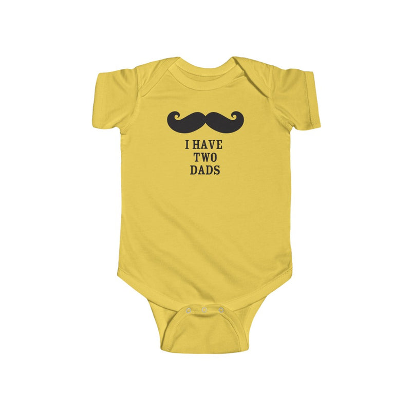 Butter Yellow Infant Bodysuit with Mustache - I Have Two Dads in Black Lettering