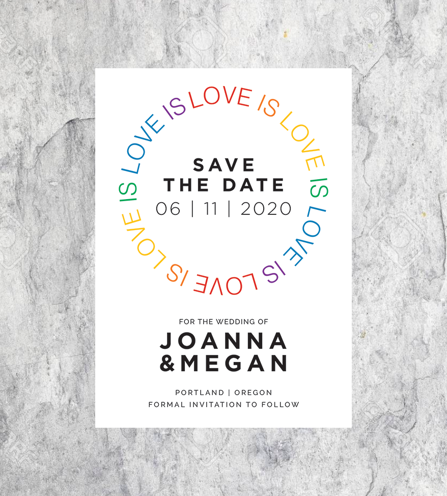 Love is Love Save the Dates