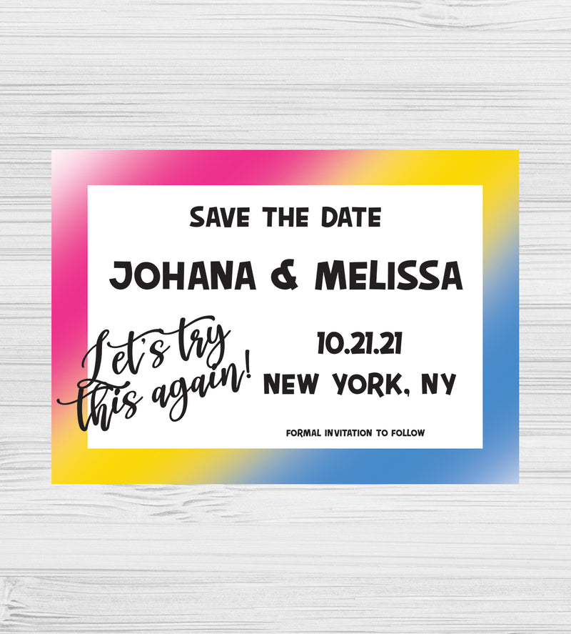 NEW - Let's Try This Again Pansexual Save the Dates
