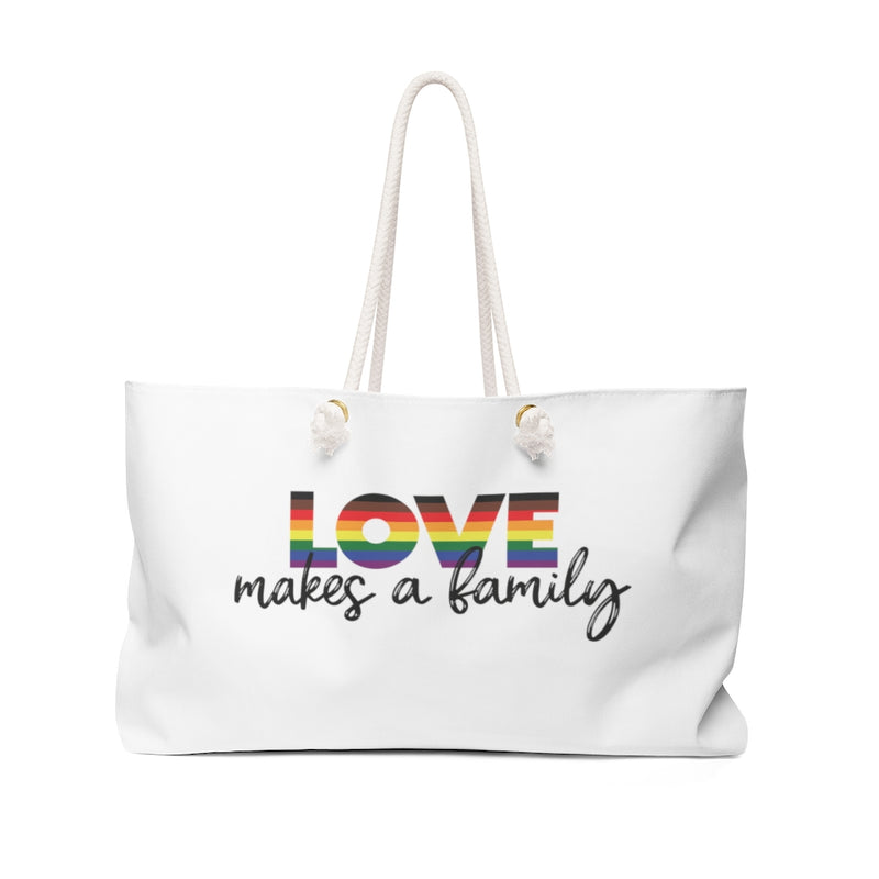 Love Makes a Family Weekender Bag
