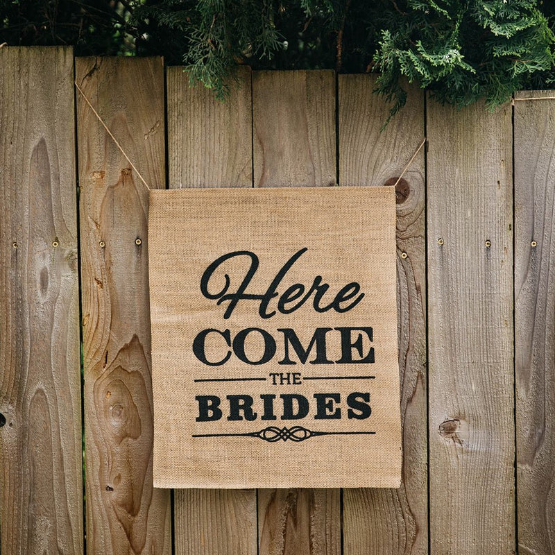 Here Come The Brides Brown Burlap Banner on Fence - LGBT Wedding