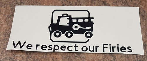 We Respect Our Firies Car Window Sticker