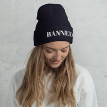 Load image into Gallery viewer, BANNED Cuffed Beanie