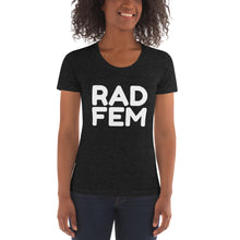 "Load image into Gallery viewer, ""RAD FEM"" Women's Crew Neck T-shirt"