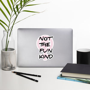 """Not the Fun Kind"", Andrea Dworkin Radical Feminist Sticker"