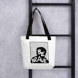 """Be Brave"" Tote bag"