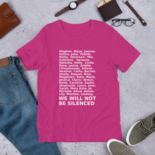 "Load image into Gallery viewer, ""We Will Not Be Silenced"" Feminist Name Tee"