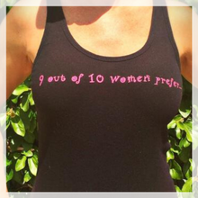 "Load image into Gallery viewer, ""9 out of 10 Women"" Tank Top"