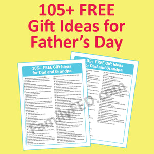 105+ Free Gifts or Service Ideas for Dad or Grandpa on Father's Day, Birthdays, Christmas, or Any Day of the Year!