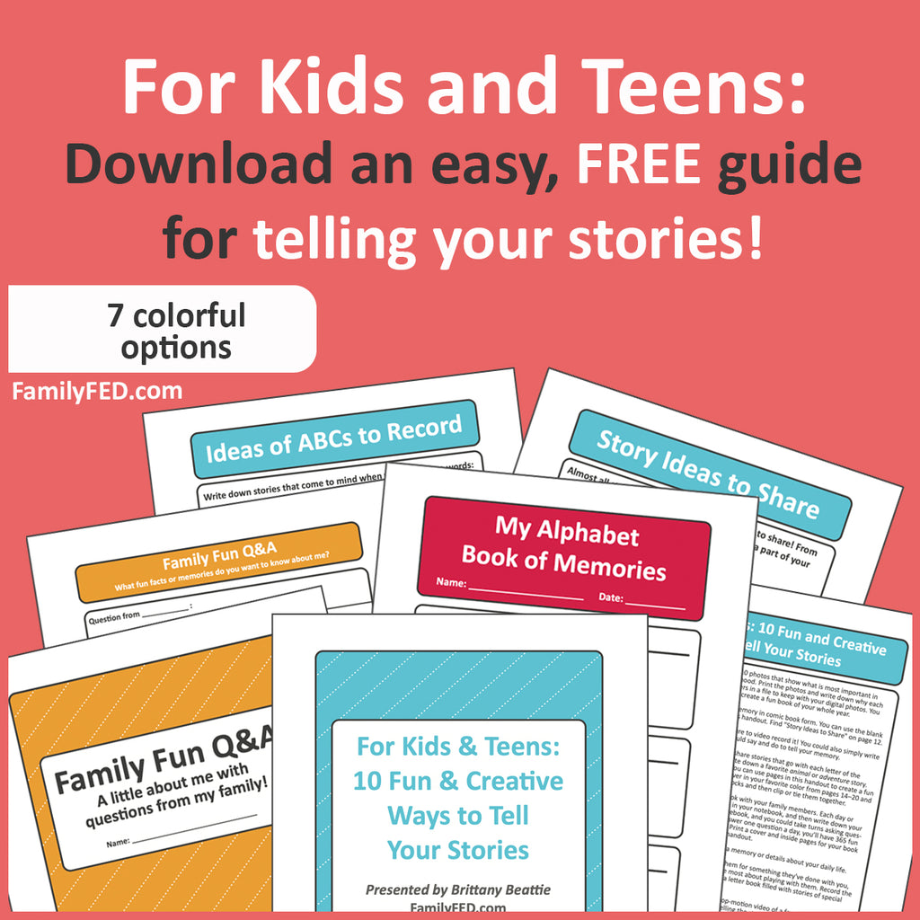 Family History Made Easy: 10 Fun and Creative Ways for Kids and Teens to Tell Their Stories