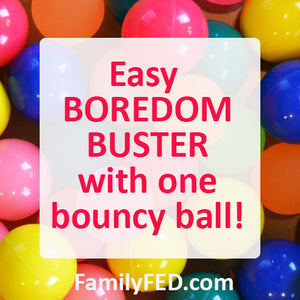 Back-to-Back Ball Challenge—an Easy Boredom Buster with a Bouncy Ball!