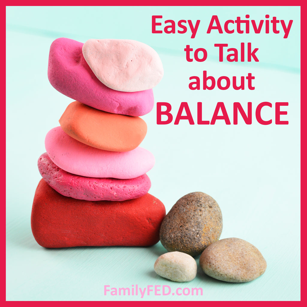 Cairn Building—an Activity to Talk with Your Family about Balance and Slowing Down