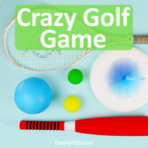 Crazy Golf—Easy Summer Party Game for Family Reunions and Family Game Night