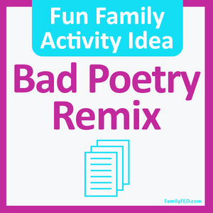 Bad Poetry Remix—a Creativity Prompt for National Bad Poetry Day