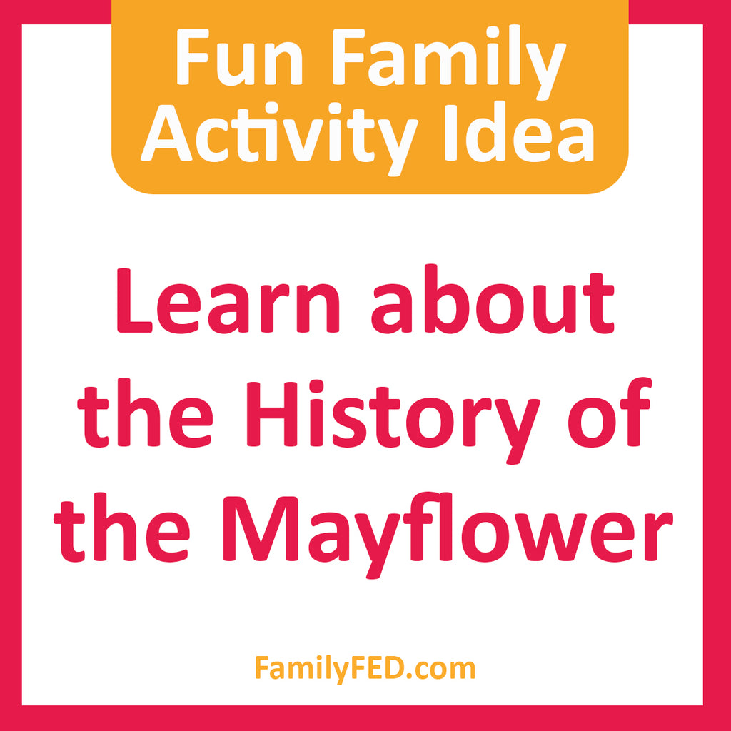Easy Family Activity Idea: Study about the Mayflower